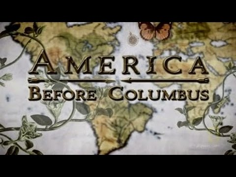 History Channel Documentary:    America Before Columbus
