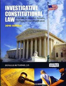 Investigative Constitutional Law